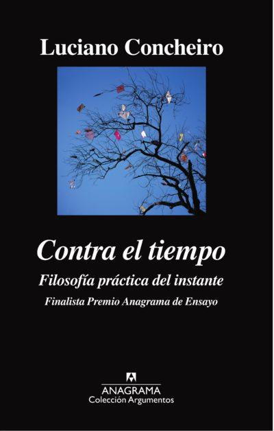 Contra el tiempo - Luciano Concheiro