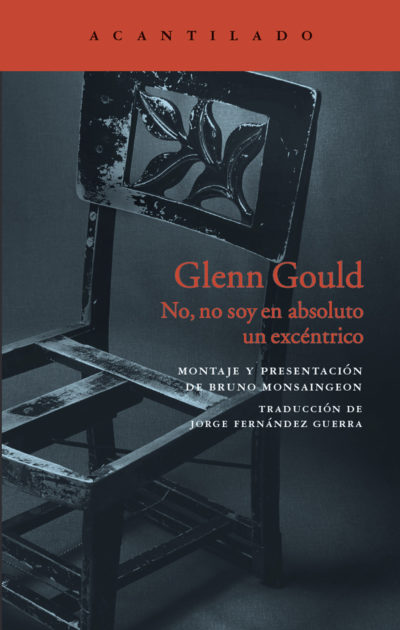 No, no soy en absoluto un excéntrico - Glenn Gould pdf