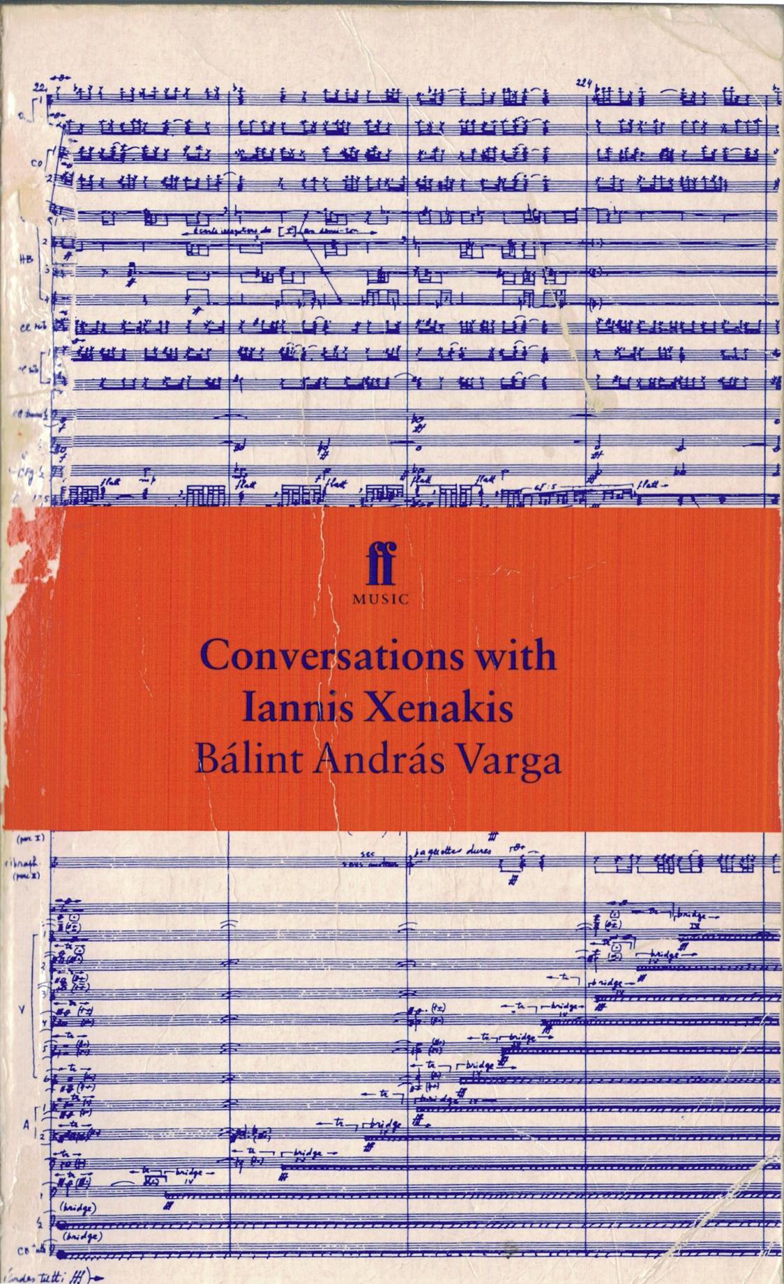 Conversations with Iannis Xenakis Balint Andras Varga