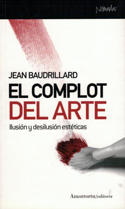 El complot del arte - Jean Baudrillard