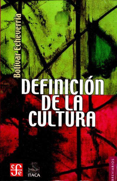 definición de cultura - Bolivar Echeverría