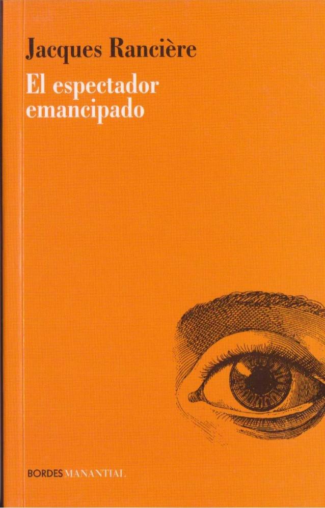 El espectador emancipado - Jacques Rancière