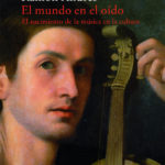 El mundo en el oído - Ramón Andrés pdf