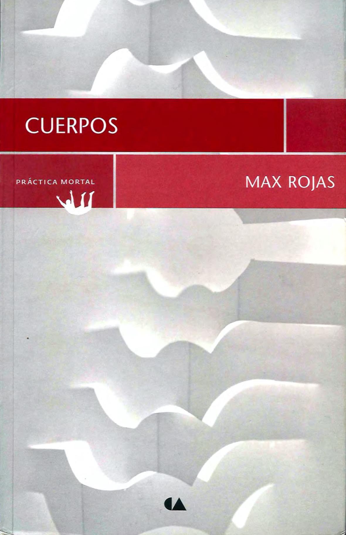 Cuerpos - Max Rojas pdf