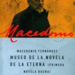 Museo de la novela de la eterna - Macedonio Fernández pdf