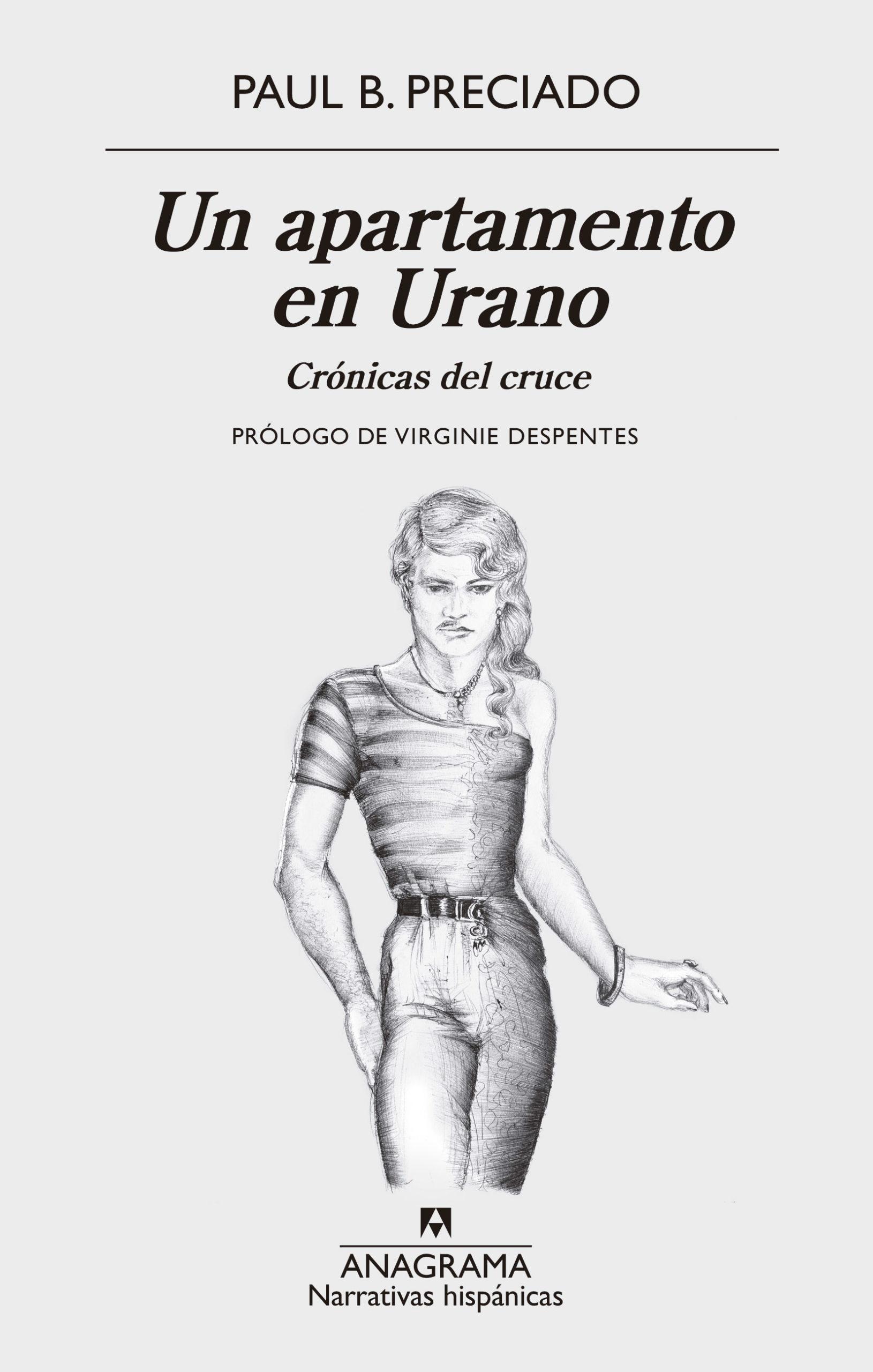 Un apartamento en Urano - Paul B. Preciado pdf