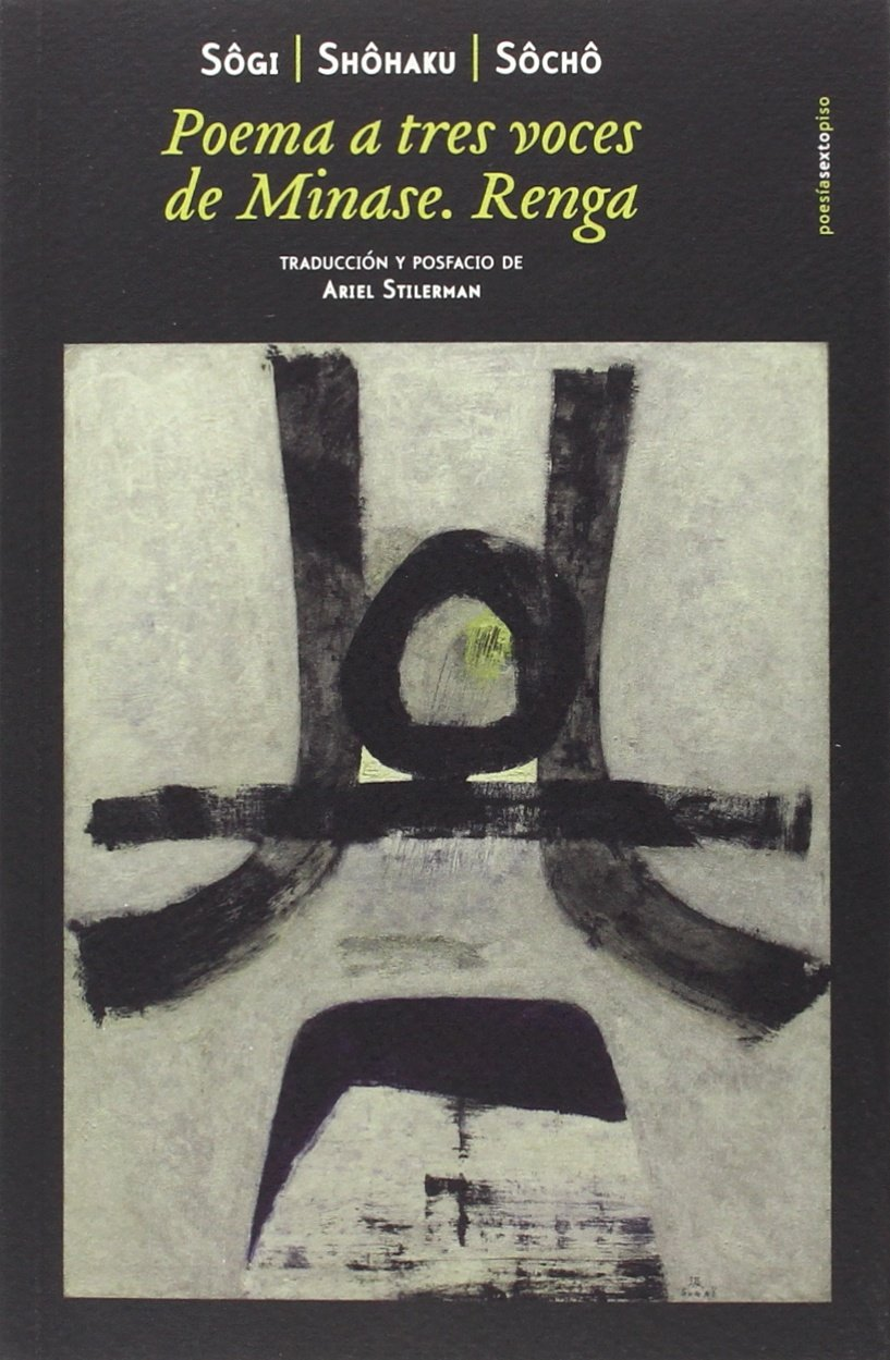 Poema a tres voces de Minase. Renga - Sogi, Shohaku, Socho pdf