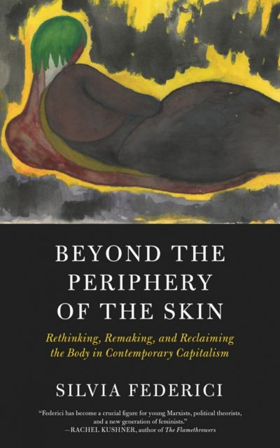 Beyond the Periphery of the Skin - Silvia Federici pdf