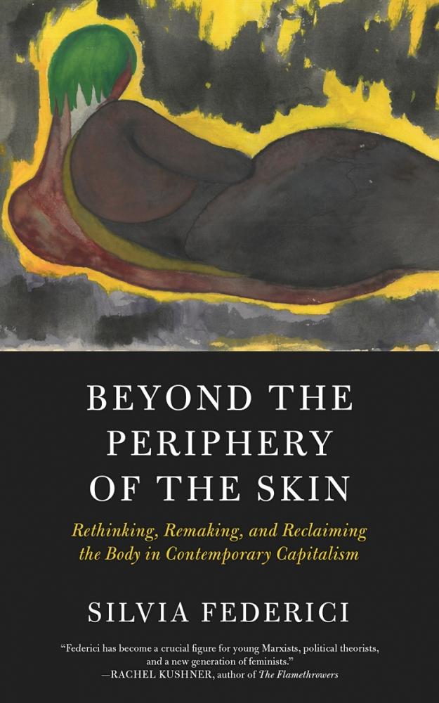 Beyond the Periphery of the Skin - Silvia Federici pdf