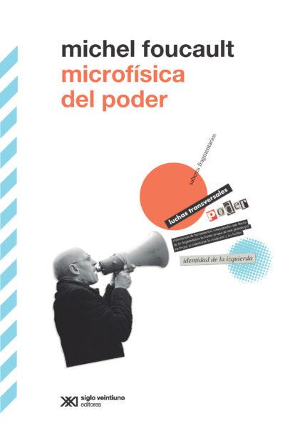 Microfísica del poder - Michel Foucault pdf