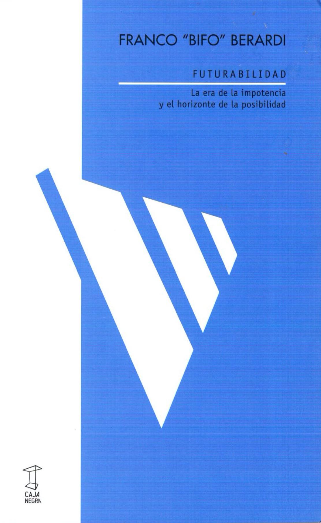 "Futurabilidad - Franco ""Bifo"" Berardi pdf"