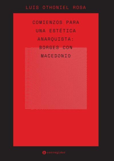 Comienzos para una estética anarquista - Luis Othoniel Rosa pdf