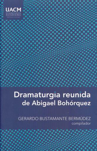 Abigael Bohórquez - Dramaturgia reunida pdf