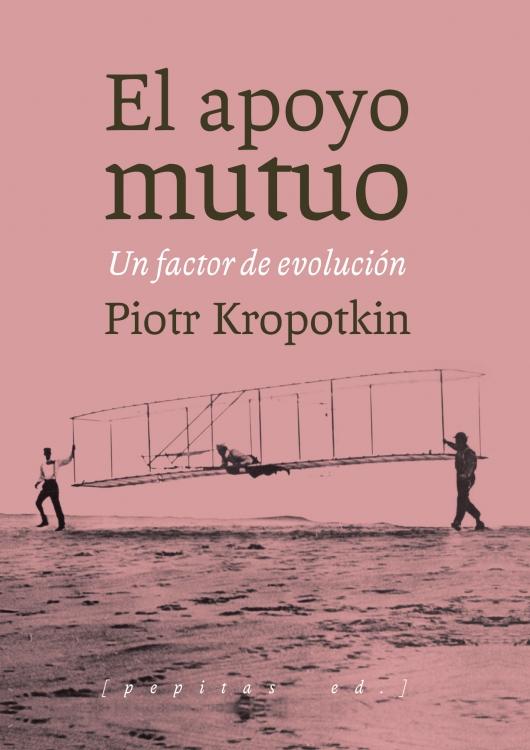 Piotr Kropotkin - El apoyo mutuo pdf