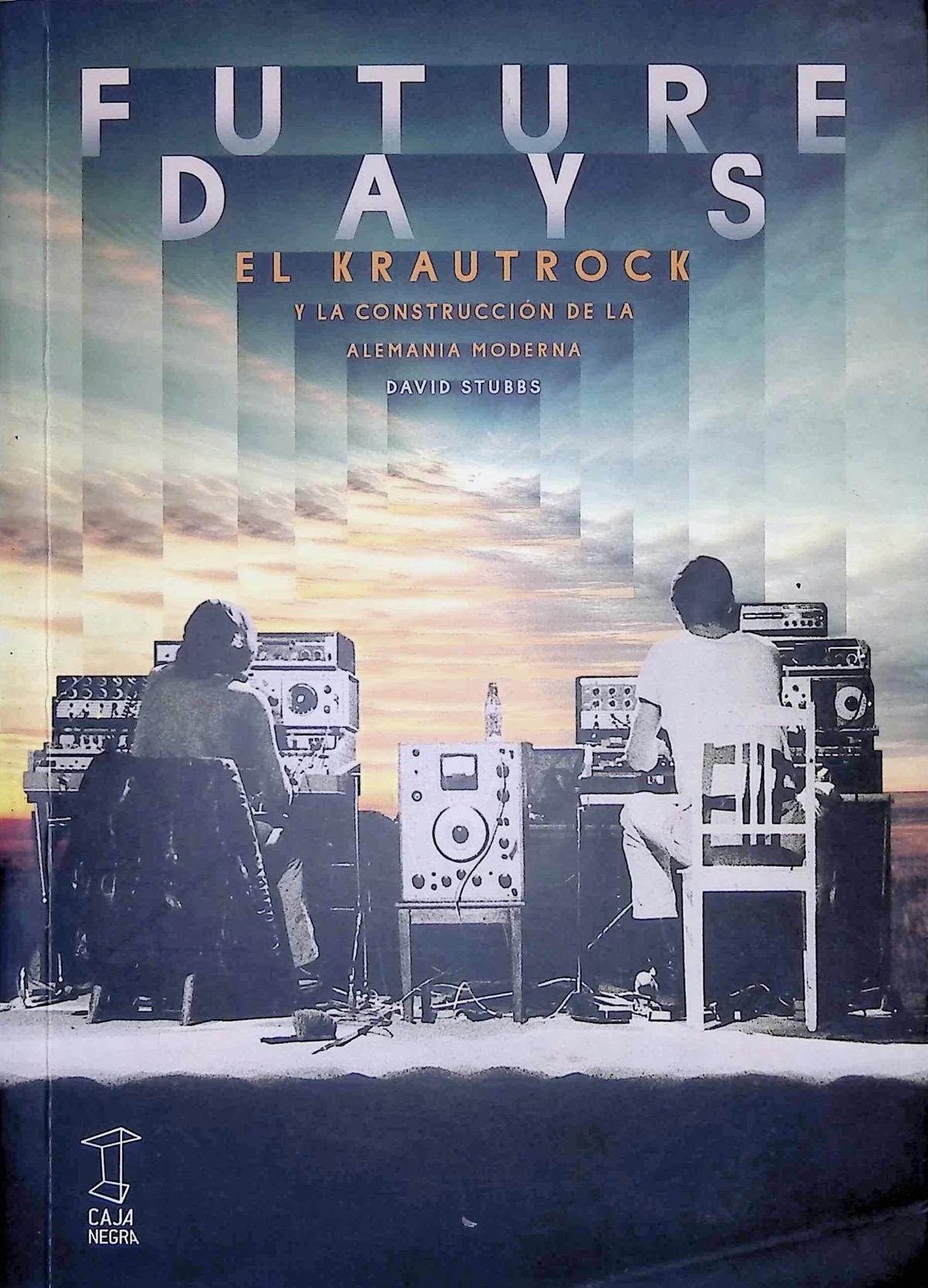 Stubbs, David - Future Days pdf