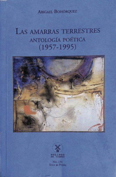 Bohórquez, Abigael - Las amarras terrestres pdf