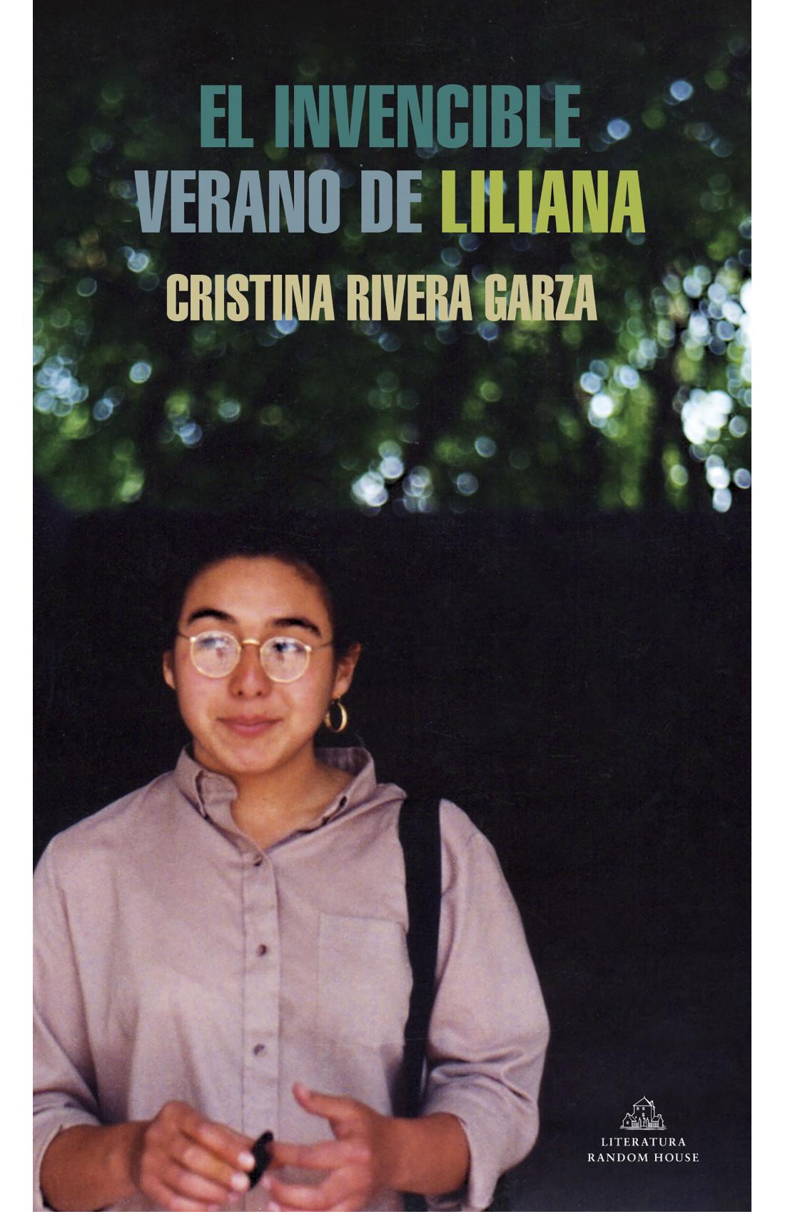 El invencible verano de Liliana - Cristina Rivera Garza pdf
