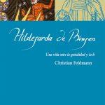 Feldmann, Christian - Hildegarda de Bingen pdf