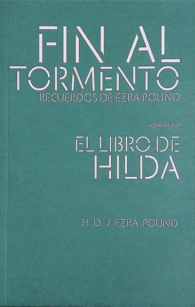 Pound, Ezra - Fin al tormento. Recuerdos de Ezra Pound H. D. pdf