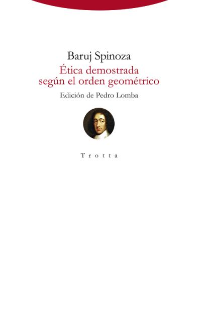 Spinoza, Baruj - Ética demostrada según el orden geométrico pdf trotta