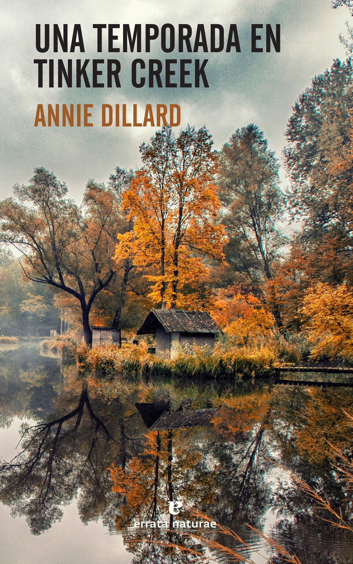 Annie Dillard - Una temporada en Tinker Creek pdf