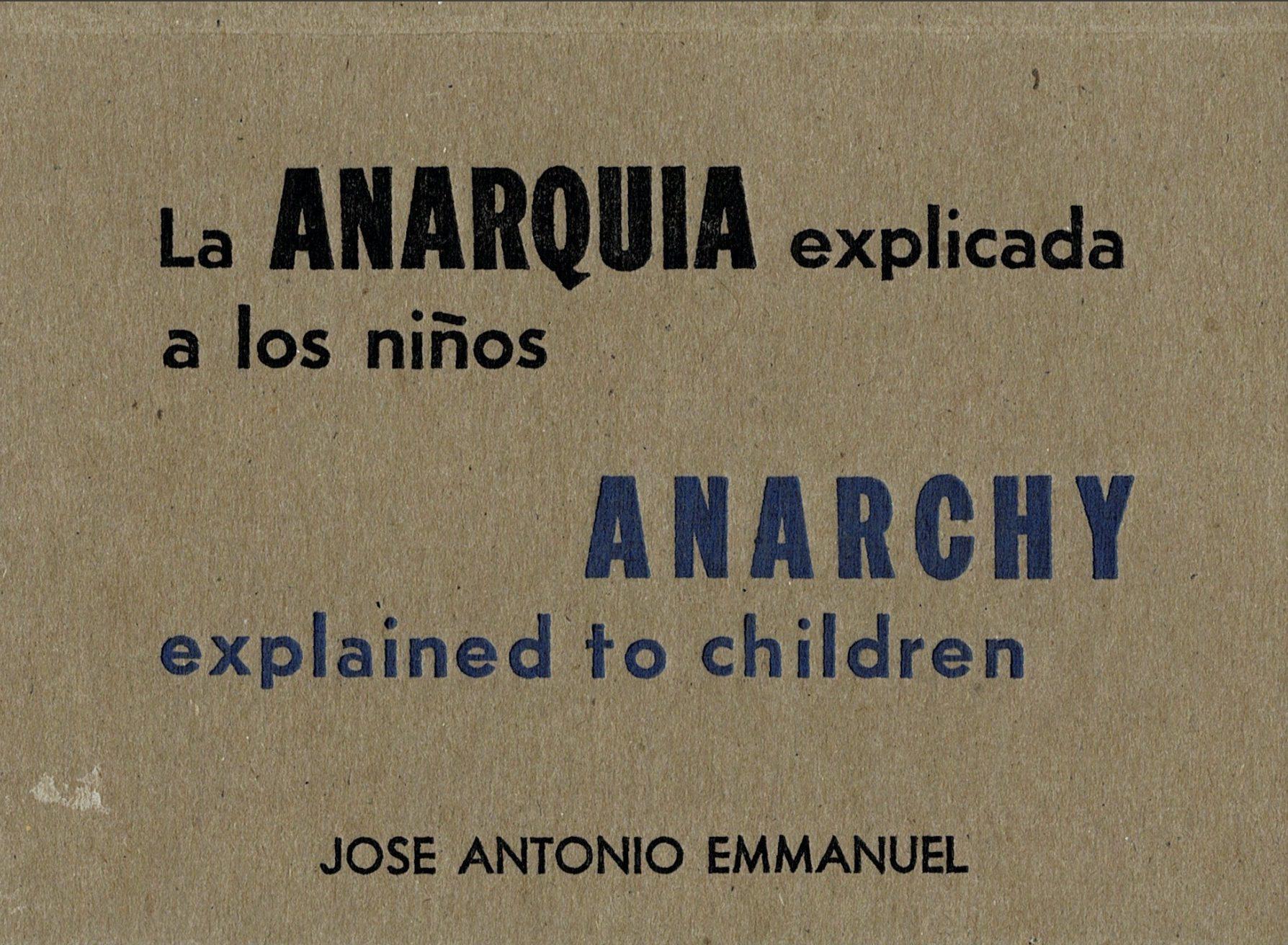 Emmanuel, José Antonio - La anarquía explicada a niños pdf